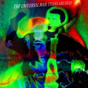 Immagine per 'The Universal Mail Titans Are Dead'