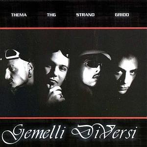 Gemelli diversi free listening videos concerts stats and photos at - Gemelli diversi fotoricordo ...