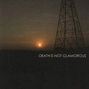 Image for 'Death Is Not Glamorous'