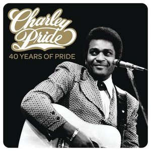 Image for 'Charley Pride - 40 Years Of Pride'