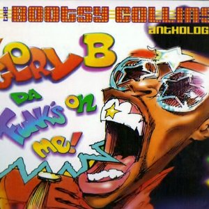 Imagem de 'Glory B da' Funk's on Me!: The Bootsy Collins Anthology'