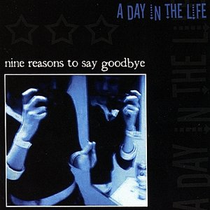 Image for 'Nine Reasons to Say Goodbye'