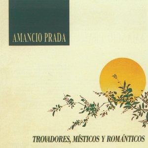 Image for 'Trovadores, Misticos Y Romanticos'