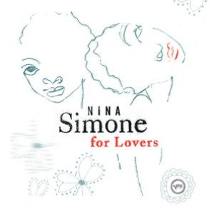 Image for 'Nina Simone For Lovers'