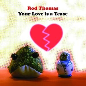 Image for 'Your Love Is A Tease'