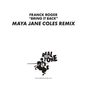 Imagen de 'Bring It Back (Maya Jane Coles Remix)'