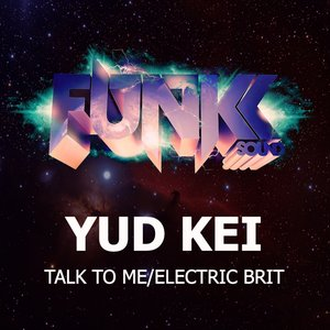 Image for 'Talk To Me/Electric Brit'