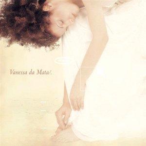 Image for 'Vanessa da Mata'
