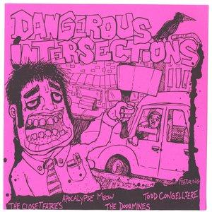 Image for 'Dangerous Intersections III'