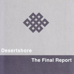 Image for 'Desertshore / The Final Report'