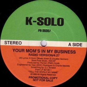 Image for 'Your Mom's In My Business'