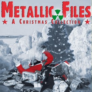 Image for 'Metallic Files - A Christmas Collection'