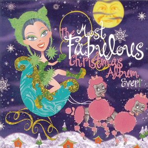 Image for 'The Most Fabulous Christmas Album Ever'