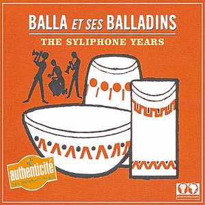 Image for 'The Syliphone Years : Balla et ses Balladins'
