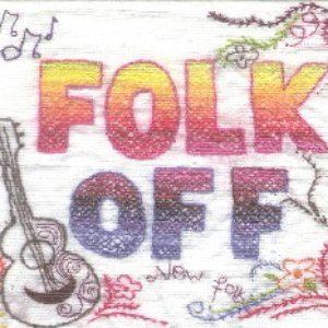 Image for 'Folk Off-New Folk And Psychedelia From The British Isles And North America Compiled By Rob Da Bank'