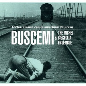 Image for 'Buscemi & The Michel Bisceglia'