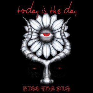 Image for 'Kiss the Pig'