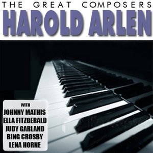 Image for 'The Great Composers - Harold Arlen'
