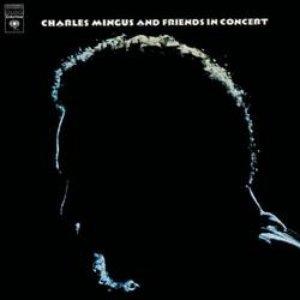 Image for 'Charles Mingus And Friends In Concert'