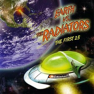 Image for 'Earth vs. The Radiators: The First 25'