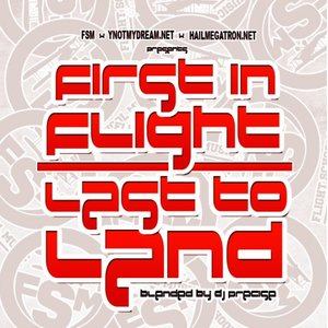Image for 'First In Flight, Last to Land'