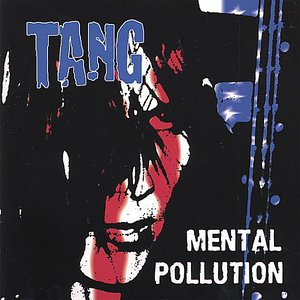 Image for 'Mental Pollution'