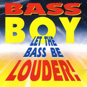 Image for 'Let The Bass Be Louder'