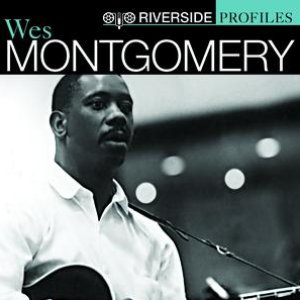 Image for 'Riverside Profiles: Wes Montgomery'