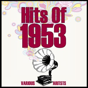Image for 'Hits Of 1953'