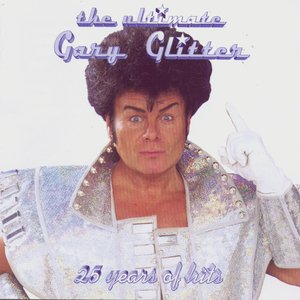 Image for 'Gary Glitter - The Ultimate, 25 Years Of Hits'