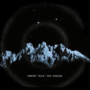 Image for 'Harvey Milk: The Singles'