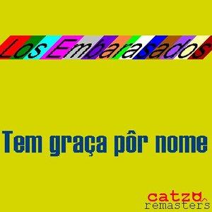 Image for 'Tem graça pôr nome'