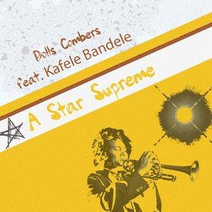 Image pour 'A Star Supreme (feat. Kafele Bandele)'