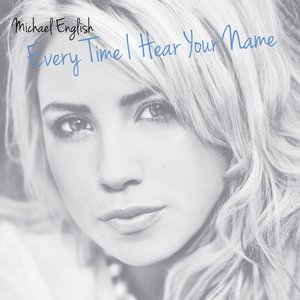 Image for 'Every Time I Hear Your Name'