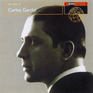 Image for 'The Best Of Carlos Gardel'