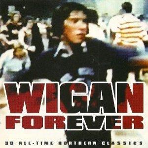 Bild för 'Wigan Forever: 30 All-Time Northern Classics'