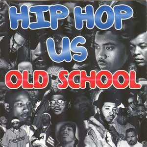 Image for 'Hip Hop US Old School'