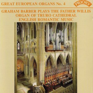 Image for 'Great European Organs No. 4: Truro Cathedral'