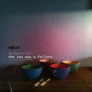 Image for 'The Tea Was A Failure'