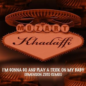 Image for 'I'm Gonna Go And Play A Trick On My Baby (Dimension Zero Remix)'