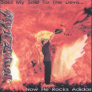 Image for 'Sold My Sole To The Devil Now He Rocks Adidas'