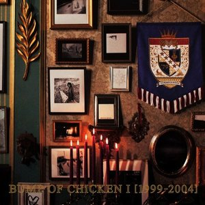 Image for 'BUMP OF CHICKEN I [1999-2004]'