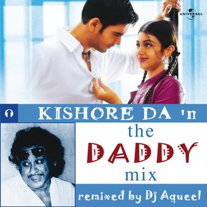Image for 'Kishore Da In The Daddy Mix'