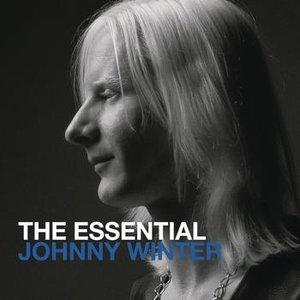 Bild für 'The Essential Johnny Winter'