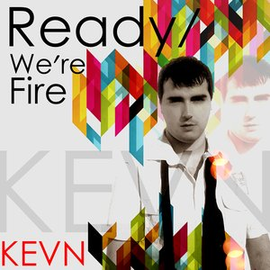 Image for 'Ready / We're Fire'