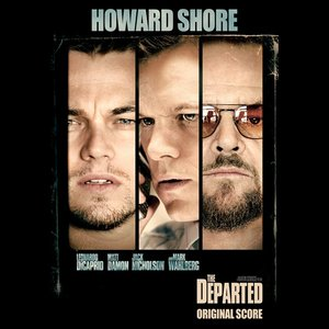 Image for 'The Departed: Original Motion Picture Score'