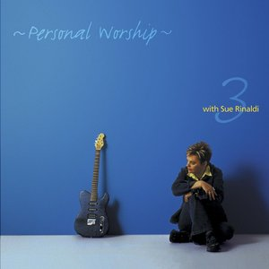 Image pour 'Personal Worship 3 With Sue Rinaldi'