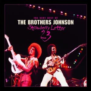 Image for 'Strawberry Letter 23/The Very Best Of The Brothers Johnson'