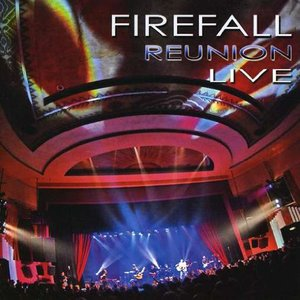 Image for ''Firefall Reunion Live''