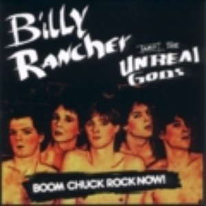 Image for 'Billy Rancher & The Unreal Gods'